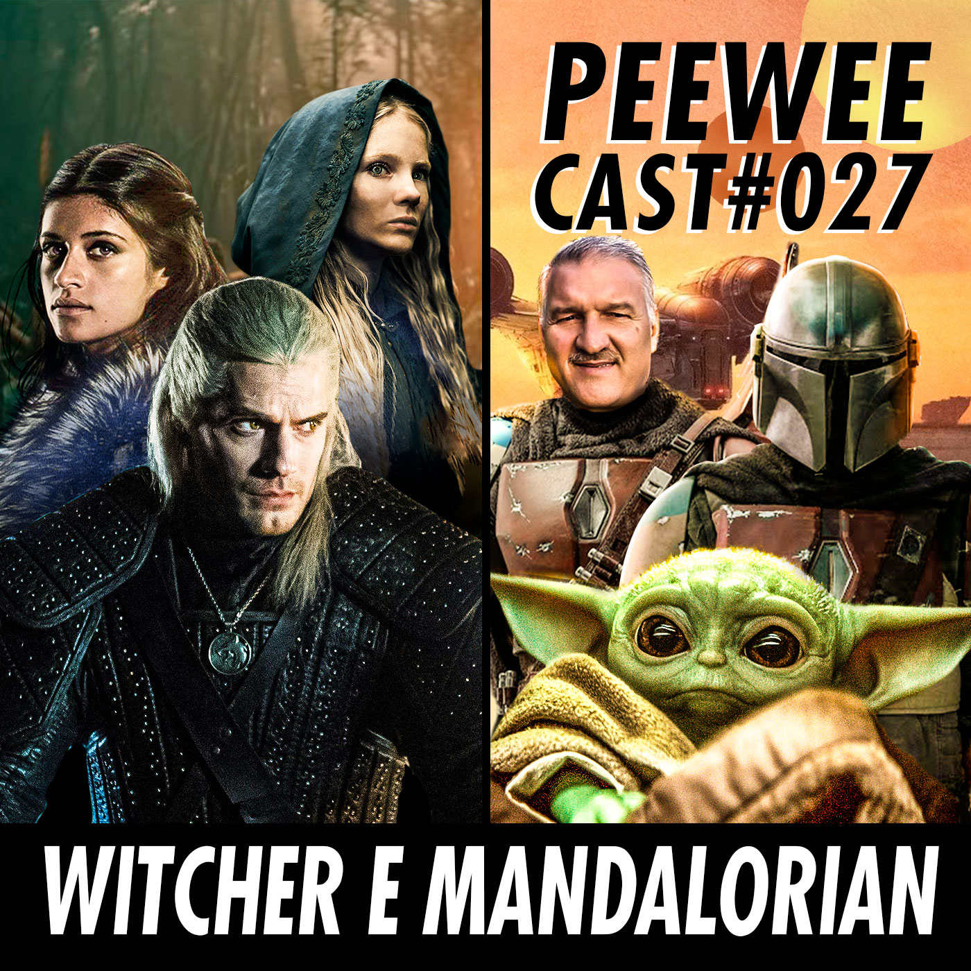 #027 – THE WITCHER e THE MANDALORIAN