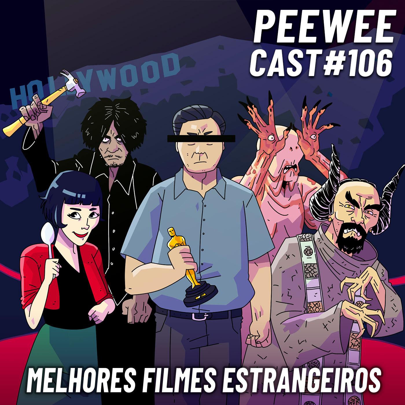 PWC106 – Os Filmes ESTRANGEIROS mais AMADOS