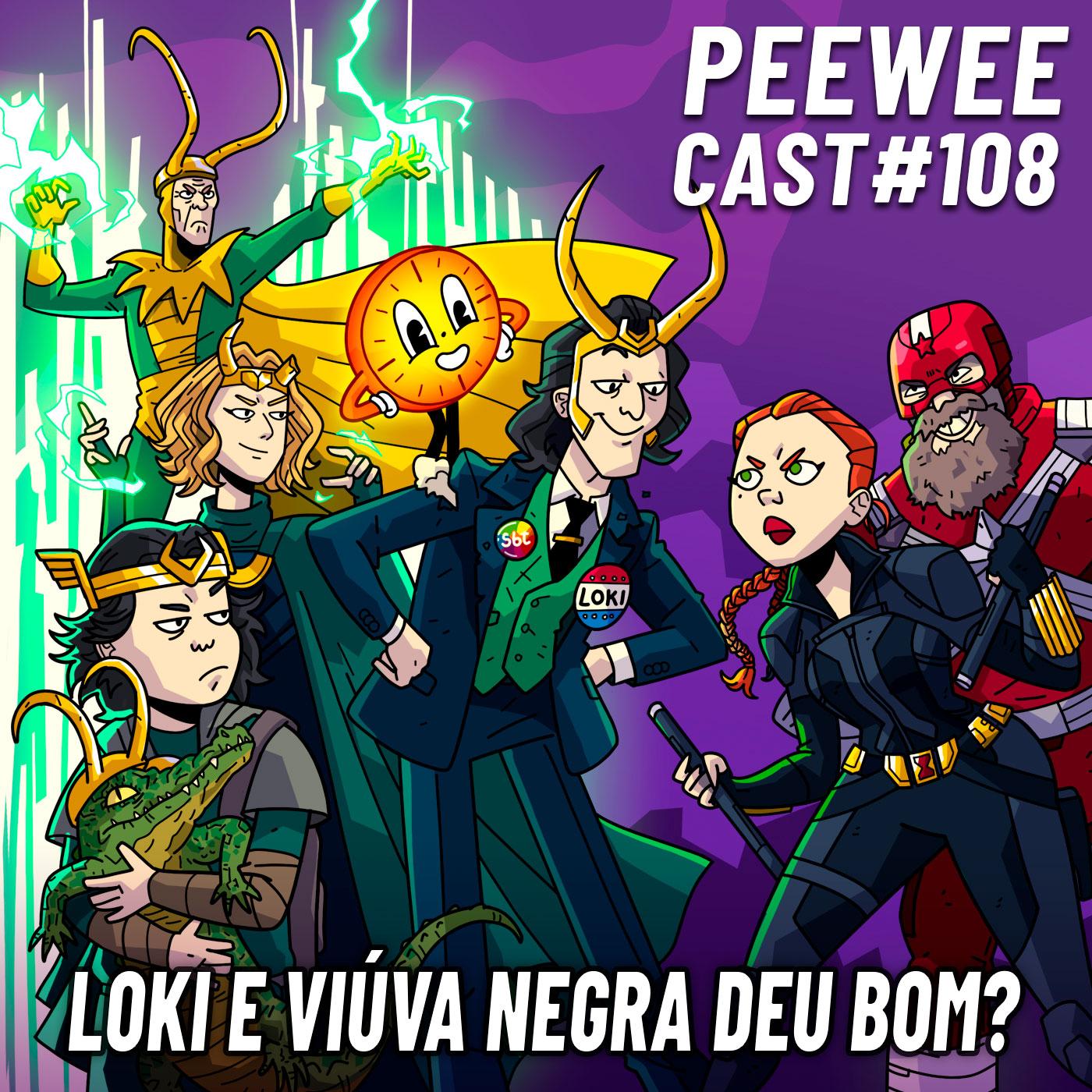 PWC108 – O que achamos de LOKI e VIÚVA NEGRA