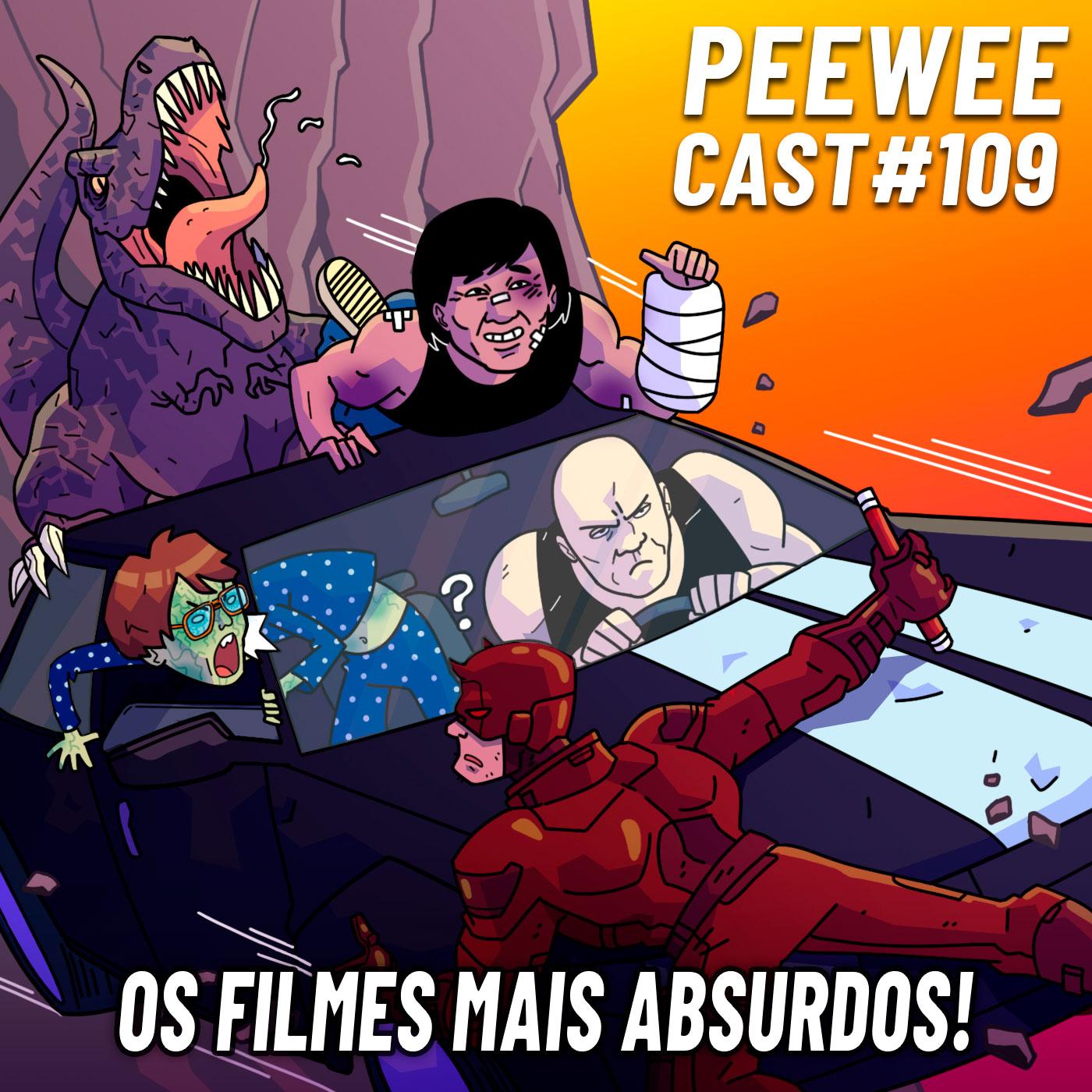 PWC109 – Os Filmes Mais ABSURDOS e INACEITÁVEIS